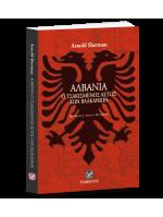 ΑΛΒΑΝΙΑ - Ο τσακισμένος αετός των Βαλκανίων