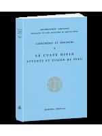 CATECHESES ET DISCOURS 4 - LE CULTE DIVIN