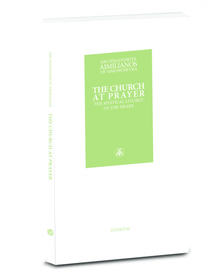 THE CHURCH AT PRAYER - The mystical liturgy of the heart